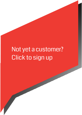 Not yet a customer? Sign up is easy.
